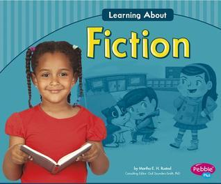 Learning about Fiction Martha E.H. Rustad