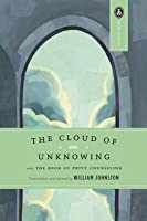 The Cloud of Unknowing and The Book of Privy Counseling