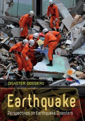 Earthquake: Perspectives on Earthquake Disasters Anne Rooney