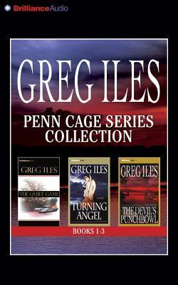 Greg Iles Penn Cage Series Collection (Books 1-3, Abridged): The Quiet Game, Turning Angel, The Devils Punchbowl Greg Iles