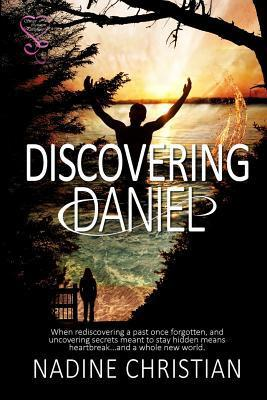 Discovering Daniel  by  Nadine Christian