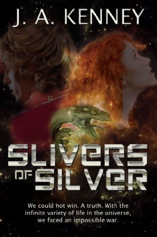 Slivers of Silver J.A. Kenney