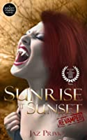 Sunrise at Sunset: Revamped (Sunset Vampire #1)