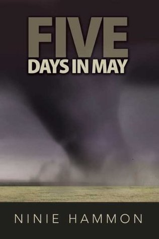 Five Days in May (A contemporary action/suspense novel) Ninie Hammon