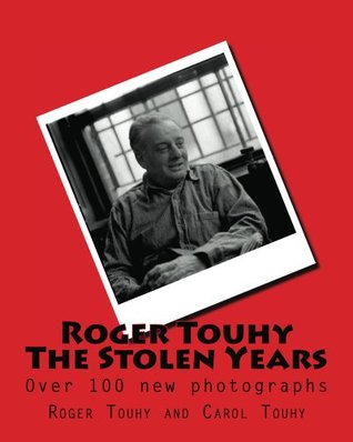 Roger Touhy The Stolen Years  by  Roger Touhy