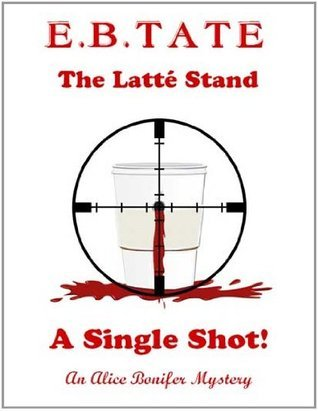 The Latté Stand - A Single Shot! E.B. TATE
