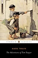 The Adventures of Tom Sawyer (Tom Sawyer & Huckleberry Finn, #1)