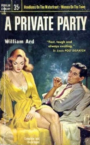 A Private Party  by  William Ard