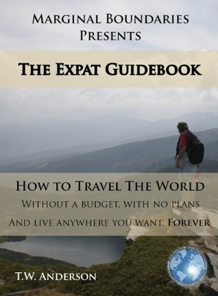 The Expat Guidebook  by  T.W. Anderson