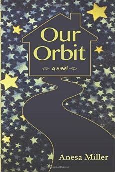 Our Orbit  by  Anesa Miller