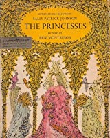 The Princesses: Sixteen Stories about Princesses