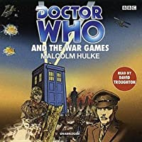 Doctor Who and the War Games
