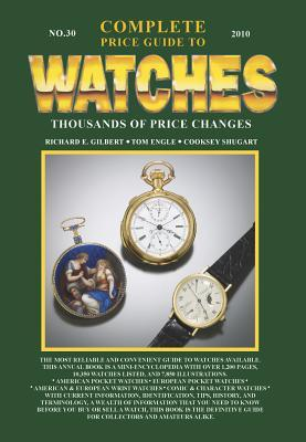 Complete Guide to Pocket Watches, Vol. 12  by  Cooksey Shugart