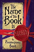 The Name of This Book Is Secret (Secret, #1)