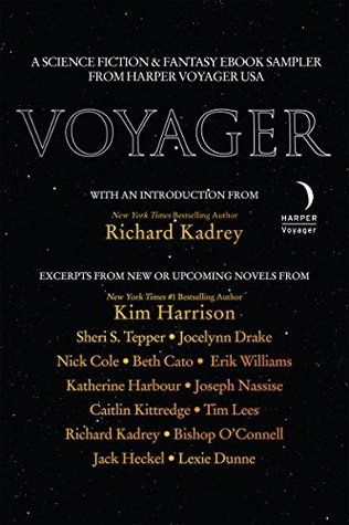 Voyager: A Science Fiction and Fantasy eBook Sampler From Harper Voyager US  by  Richard Kadrey