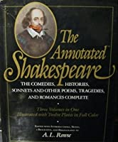 The Annotated Shakespeare: 3 Volumes in 1