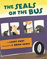 The Seals on the Bus (An Owlet Book)