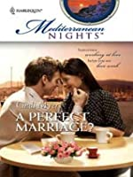 A Perfect Marriage? (Mediterranean Nights)