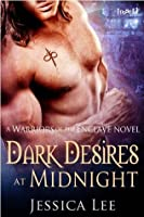 Dark Desires at Midnight [Warriors of the Enclave]