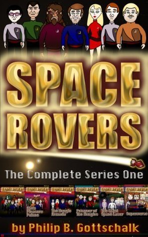 Space Rovers - Complete Series One  by  Philip Gottschalk