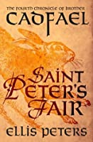Saint Peter's Fair (Chronicles of Brother Cadfael)