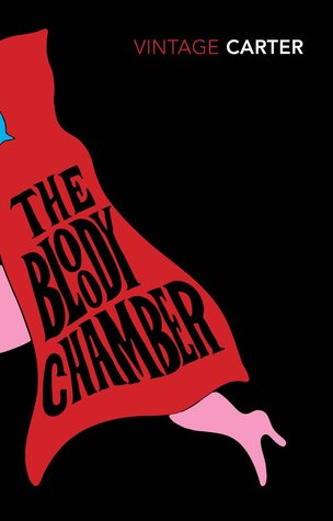 The Bloody Chamber & Other Stories Angela Carter