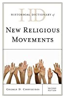 Historical Dictionary of New Religious Movements