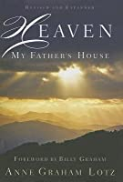 Heaven: My Father's House