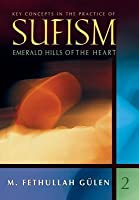 Key Concepts in Practice of Sufism Vol 2