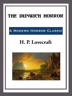 The Durwich Horror  by  H.P. Lovecraft