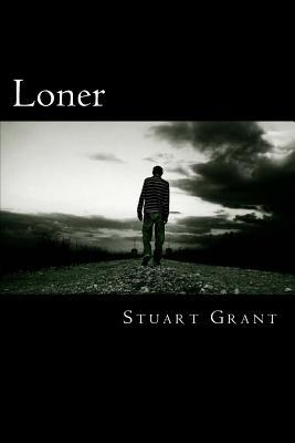 Loner: Collectors Edition  by  Stuart Grant