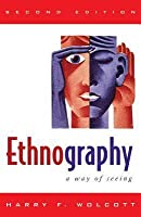 Ethnography: A Way of Seeing