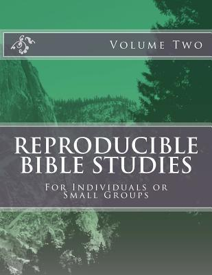 Reproducible Bible Studies: For Individuals or Small Groups Jeff Canfield