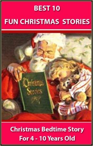 Best 10 Fun Christmas Stories for 4-10 Years Old Winifred M. Kirkland