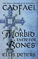 A Morbid Taste for Bones