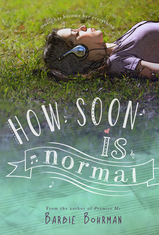 How Soon is Normal  by  Barbie Bohrman
