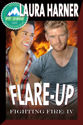 Flare-up (Fighting Fire #4) (Pulp Friction 2014 #13) Laura Harner