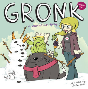 Gronk: A Monsters Story Volume 2 (Gronk, #2) Katie Cook
