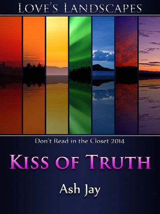 Kiss of Truth Ash Jay