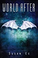 World After (Penryn and the End of Days, #2)