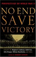 No End Save Victory