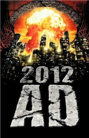2012 AD: Mayan Apocalypse  by  Various