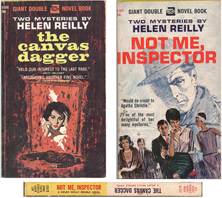 Not Me Inspector/The Canvas Dagger Helen Reilly
