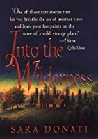 Into the Wilderness (Wilderness #1)