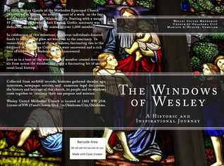 The Windows of Wesley: A Historic and Inspirational Journey Marilyn A. Hudson