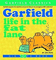 Garfield Life in the Fat Lane (Garfield Series)