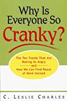 Why Is Everyone So Cranky?: How to Strengthen Your Emotional Immune System And..