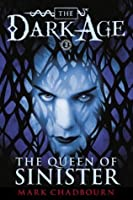 Queen of Sinister, The (The Dark Age Book 2)