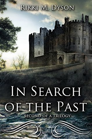 In Search Of The Past: Book 2  by  Rikki M. Dyson