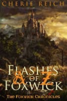A to Z Flashes of Foxwick (The Foxwick Chronicles, #1)
